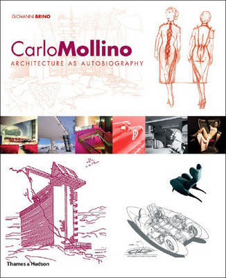 Mollino, Carlo: Architecture as Autobiography by Giovanni Brino image