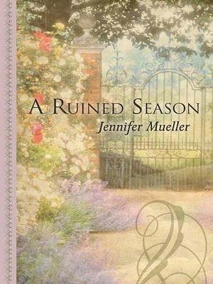 A Ruined Season by Jennifer Mueller