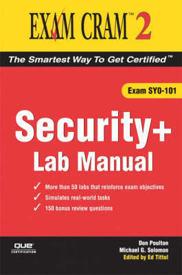 Security+ Exam Cram 2 Lab Manual by Don Poulton