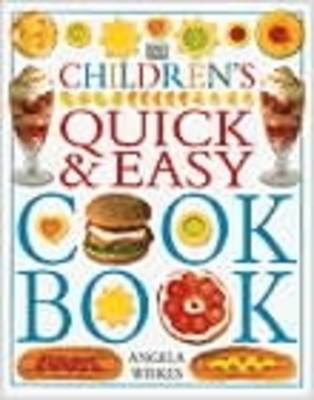 Children's Quick and Easy Cookbook by Angela Wilkes image