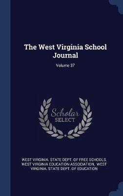 The West Virginia School Journal; Volume 37 image