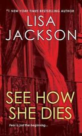 See How She Dies by L Jackson