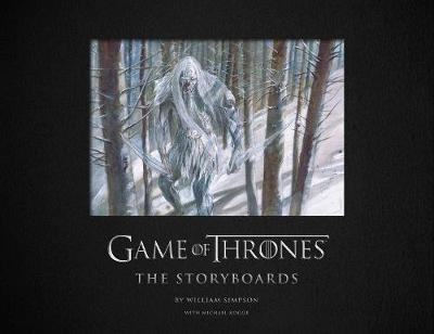 Game of Thrones: The Storyboards by Michael Kogge