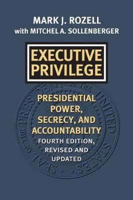 Executive Privilege by Mark J Rozell