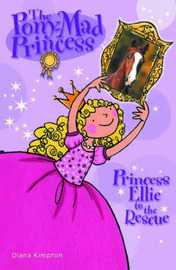Princess Ellie to the Rescue by Diana Kimpton image