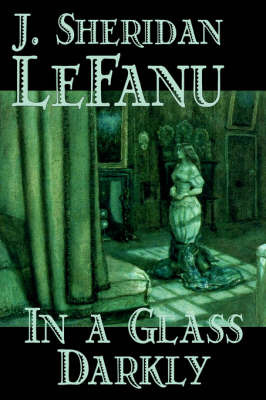 In a Glass Darkly by J. Sheridan Lefanu image