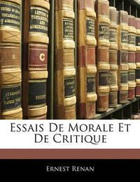 Essais de Morale Et de Critique by Ernest Renan image