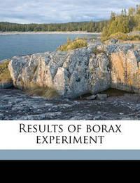 Results of Borax Experiment by Harvey Washington Wiley
