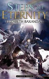 Steps to Eternity by Elizabeth Baxandall image