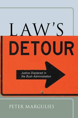 Law's Detour by Peter Margulies image