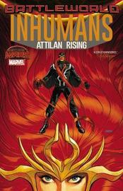 Inhumans: Attilan Rising by Charles Soule