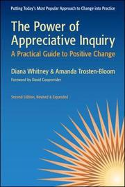 The Power of Appreciative Inquiry: A Practical Guide to Positive Change by Diana Whitney image