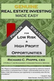 Genuine Real Estate Investing Made Easy by Richard C Phipps image