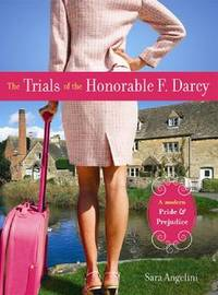 The Trials of the Honorable F. Darcy by Sara Angelini image