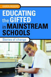 Educating the Gifted in Mainstream Schools: Stories of Change image