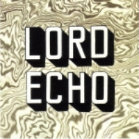 Melodies by Lord Echo
