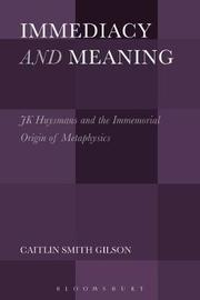 Immediacy and Meaning by Caitlin Smith Gilson