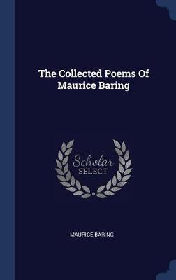 The Collected Poems of Maurice Baring by Maurice Baring image