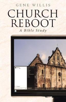 Church Reboot a Bible Study by Gene Willis image
