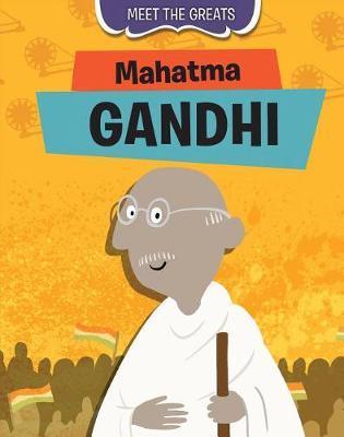 Mahatma Gandhi by Tim Cooke