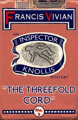 The Threefold Cord by Francis Vivian
