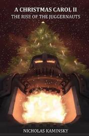 A Christmas Carol II by Nicholas Kaminsky