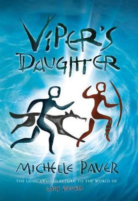Viper's Daughter by Michelle Paver image