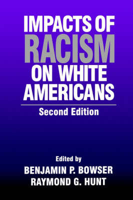 Impacts of Racism on White Americans by Raymond G. Hunt image