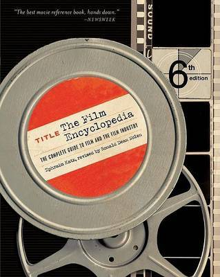 The Film Encyclopedia: The Complete Guide to Film and the Film Industry by Ephraim Katz image