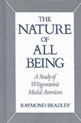 The Nature of All Being by Raymond Bradley