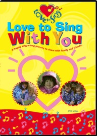 With You DVD by Love To Sing