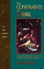 The Constraints of Desire by John J. Winkler image