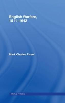 English Warfare, 1511-1642 by Mark Charles Fissel image
