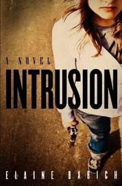 Intrusion by Elaine, Babich
