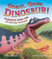 Gnash, Gnaw, DINOSAUR! by Tony Mitton image