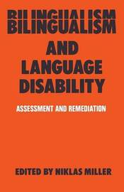 Bilingualism and Language Disability by Niklas Miller
