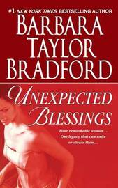 Unexpected Blessings by Barbara Taylor Bradford