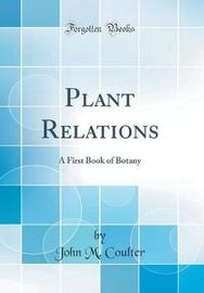 Plant Relations by John M. Coulter image