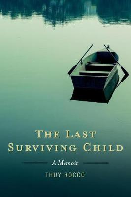 The Last Surviving Child by Thuy Rocco image