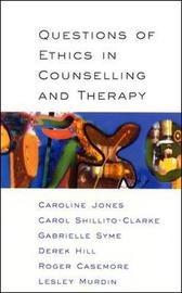 Questions Of Ethics In Counselling And Therapy by Caroline Jones image