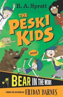 The Peski Kids 2: Bear in the Woods by R.A. Spratt image