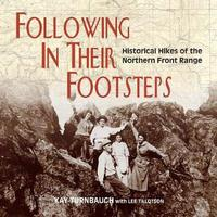 Following In Their Footsteps by Kay Turnbaugh