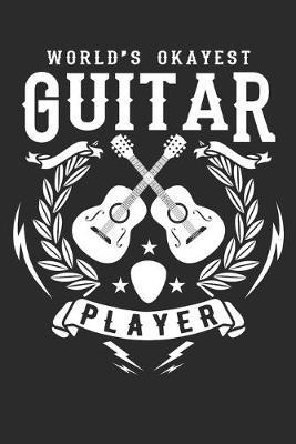 World's okayest guitar player by Values Tees