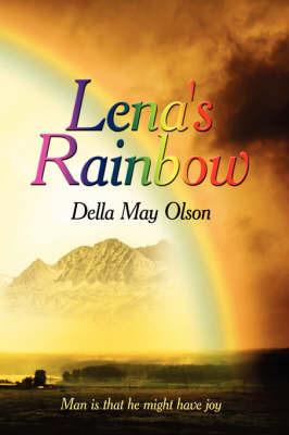 Lena's Rainbow by Della May Olson image
