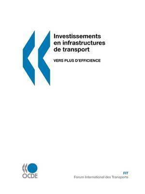 Investissements En Infrastructures De Transport: Vers Plus D'efficience by OECD Publishing image
