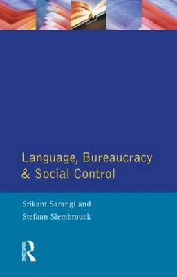 Language, Bureaucracy and Social Control by Srikant Sarangi image