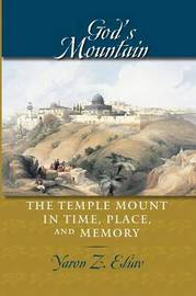 God's Mountain by Yaron Z Eliav