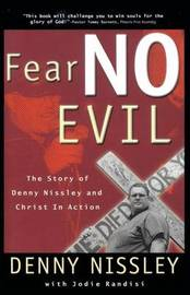 Fear No Evil by Dennis Nissley