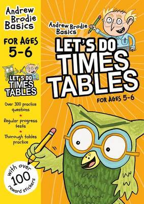 Let's do Times Tables 5-6 by Andrew Brodie