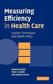 Measuring Efficiency in Health Care by Rowena Jacobs